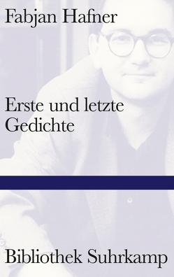 Erste und letzte Gedichte von Hafner,  Fabjan, Handke,  Peter