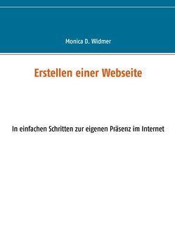 Erstellen einer Webseite von Widmer,  Monica D.