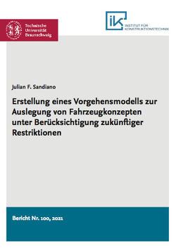 Erstellung eines Vorgehensmodells zur Auslegung von Fahrzeugkonzepten unter Berücksichtigung zukünftiger Restriktionen von Sandiano,  Julian Francisco