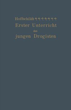 Erster Unterricht des jungen Drogisten von Hoffschildt,  Franz