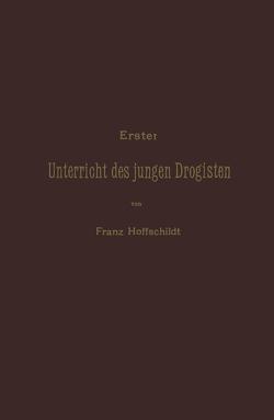 Erster Unterrieht des jungen Drogisten von Drechsler,  NA, Hoffschildt,  NA