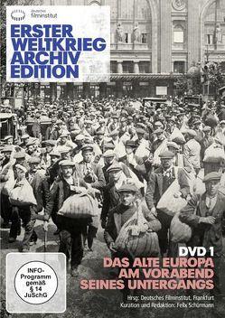 Erster Weltkrieg Archivedition (DVD 1) von Schürmann,  Felix