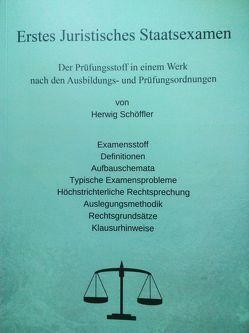 Erstes Juristisches Staatsexamen von Schöffler,  Herwig