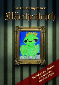 Erstes Kemptener Märchenbuch von Schöll,  Christoph