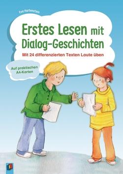 Erstes Lesen mit Dialog-Geschichten von Hartenstein,  Eva