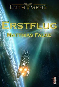 Erstflug von Falke,  Matthias, Preuss,  Alexander