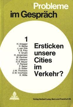 Ersticken unsere Cities im Verkehr? von Gottlieb-Duttweiler-Institut