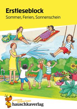 Erstleseblock – Sommer, Ferien, Sonnenschein, A5-Block von Heiß,  Helena, Schulte,  Susanne