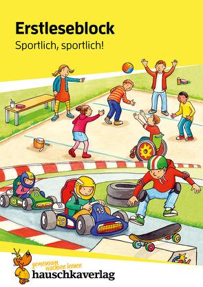 Erstleseblock – Sportlich, sportlich!, A5-Block von Materna,  Carola, Schulte,  Susanne