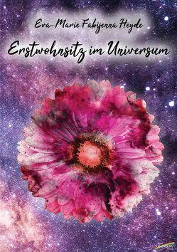 Erstwohnsitz im Universum von Heyde,  Eva-Marie Fabijenna