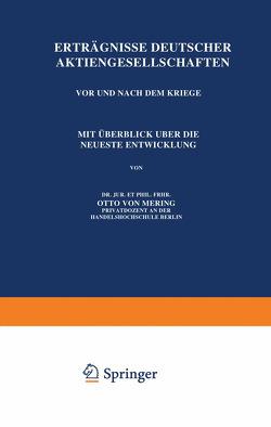Erträgnisse Deutscher Aktiengesellschaften Vor und Nach dem Kriege von Mering,  Otto von