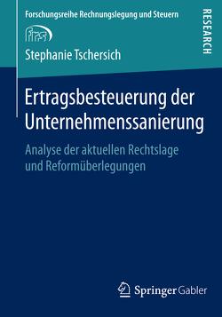 Ertragsbesteuerung der Unternehmenssanierung von Tschersich,  Stephanie