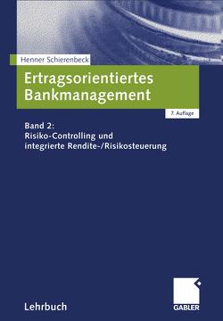 Ertragsorientiertes Bankmanagement von Schierenbeck,  Henner