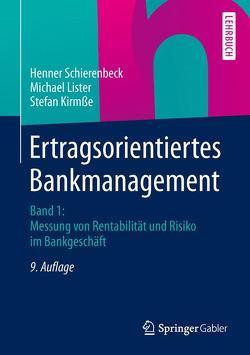 Ertragsorientiertes Bankmanagement von Kirmße,  Stefan, Lister,  Michael, Schierenbeck,  Henner