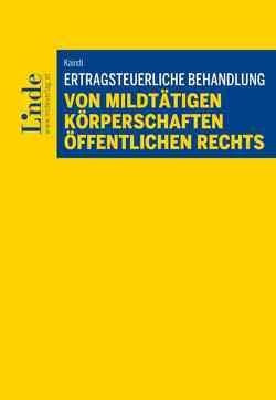 Ertragsteuerliche Behandlung von mildtätigen Körperschaften öffentlichen Rechts von Kaindl,  Elisabeth