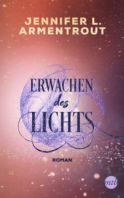 Erwachen des Lichts von Armentrout,  Jennifer L., Röhl,  Dr. Barbara