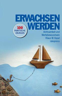 Erwachsen werden von Vopel,  Klaus W