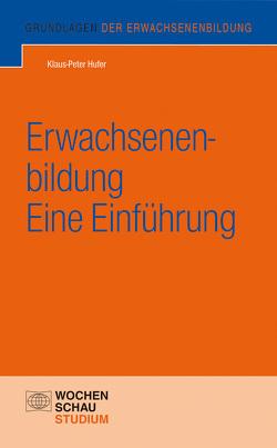 Erwachsenenbildung – eine Einführung von Hufer,  Klaus P