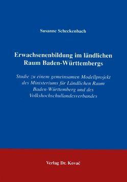 Erwachsenenbildung im ländlichen Raum Baden-Württembergs von Scheckenbach,  Susanne