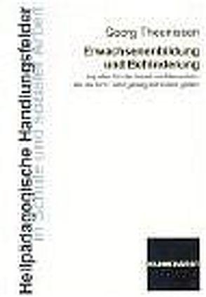 Erwachsenenbildung und Behinderung von Theunissen,  Georg