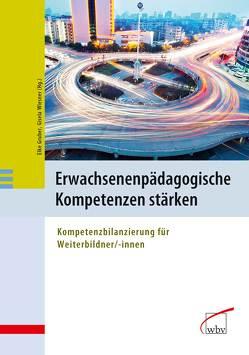 Erwachsenenpädagogische Kompetenzen stärken von Gruber,  Elke, Wiesner,  Gisela