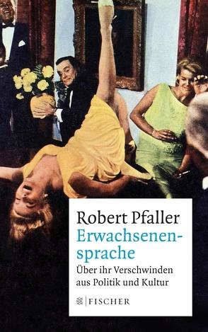 Erwachsenensprache von Pfaller,  Robert