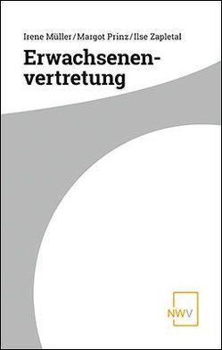 Erwachsenenvertretung von Müller,  Irene, Prinz,  Margot, Zapletal,  Ilse