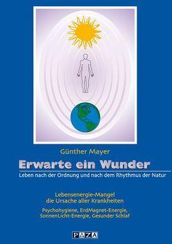 Erwarte ein Wunder von Mayer,  Günther