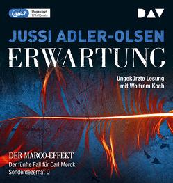 Erwartung von Adler-Olsen,  Jussi, Koch,  Wolfram, Thiess,  Hannes