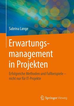 Erwartungsmanagement in Projekten von Lange,  Sabrina
