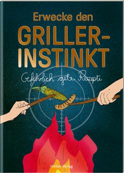 Erwecke den Griller-Instinkt von Graef,  Amélie