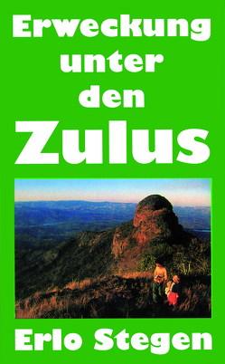 Erweckung unter den Zulus von Stegen,  Erlo