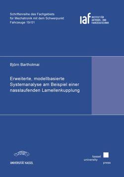 Erweiterte, modellbasierte Systemanalyse am Beispiel einer nasslaufenden Lamellenkupplung von Bartholmai,  Björn