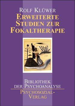 Erweiterte Studien zur Fokaltherapie von Klüwer,  Rolf