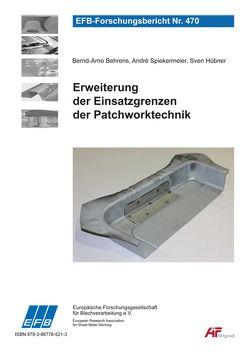 Erweiterung der Einsatzgrenzen der Patchworktechnik von Behrens,  Bernd-Arno, Hübner,  Sven, Spiekermeier,  André
