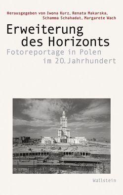 Erweiterung des Horizonts von Kurz,  Iwona, Makarska,  Renata, Schahadat,  Schamma, Wach,  Margarete