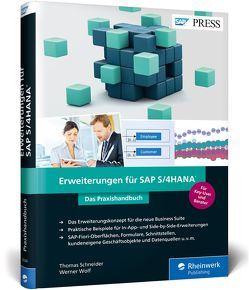 Erweiterungen für SAP S/4HANA von Schneider,  Thomas, Wolf,  Werner