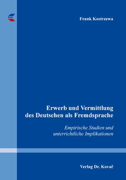 Erwerb und Vermittlung des Deutschen als Fremdsprache von Kostrzewa,  Frank