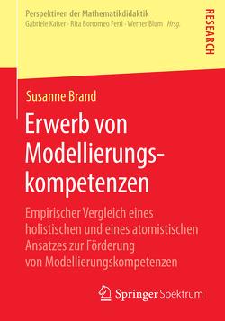 Erwerb von Modellierungskompetenzen von Brand,  Susanne