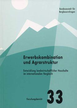 Erwerbskombination und Agrarstruktur von Dax,  Thomas, Loibl,  Elisabeth, Oedl-Wieser,  Theresia