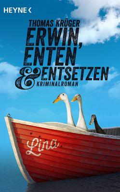 Erwin, Enten & Entsetzen von Krueger,  Thomas