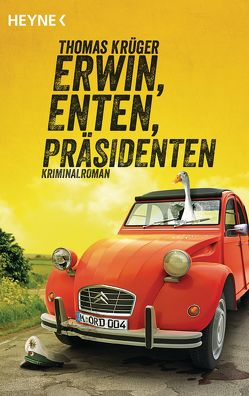 Erwin, Enten, Präsidenten von Krueger,  Thomas