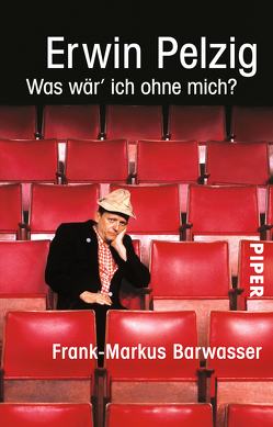 Erwin Pelzig von Barwasser,  Frank-Markus
