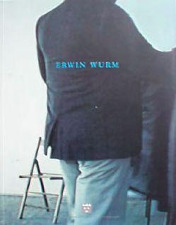 Erwin Wurm von Berg,  Stephan, Fuchs,  Rainer, Hegyi,  Lóránd, Sans,  Jérôme, Spiegl,  Andreas, Trippi,  Laura, Wäspe,  Roland