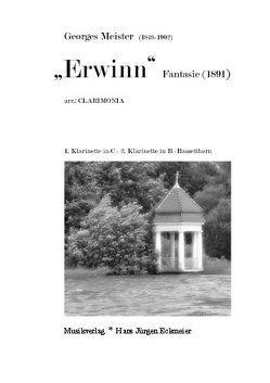 """""""Erwinn"""" Fantasie für 1. Klarinette in C,  2. Klarinette in B und Bassetthorn von Clarimonia,  Ensemble, Meister,  Georges"""