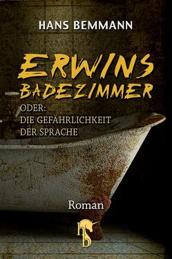 Erwins Badezimmer von Bemmann,  Hans