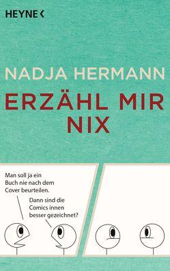 Erzähl mir nix von Hermann,  Nadja