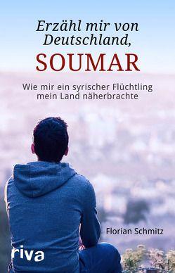 Erzähl mir von Deutschland, Soumar von Schmitz,  Florian