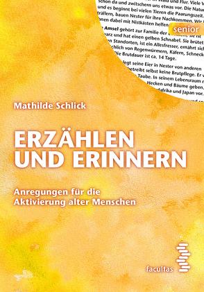 Erzählen und Erinnern (Zusatzmaterial) von Schlick,  Mathilde