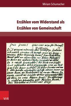 Erzählen vom Widerstand als Erzählen von Gemeinschaft von Schumacher,  Miriam